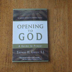 BOOK: Opening to God by Thomas H. Green